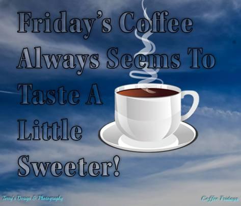 Coffee Friday